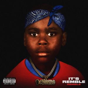 Album IT'S REMBLE (Explicit) from Remble