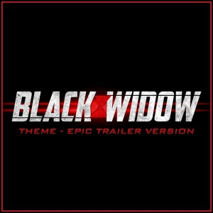 Album Black Widow Theme (Epic Trailer Version) from L'Orchestra Cinematique | Alala