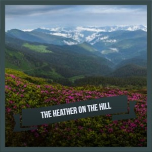 Album The Heather on the Hill from Frederick Loewe