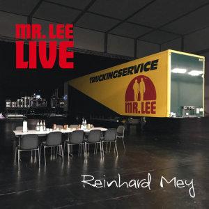 Album Mr. Lee - Live from Reinhard Mey