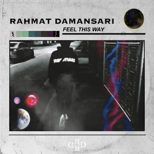 Album Feel This Way from Rahmat Damansari
