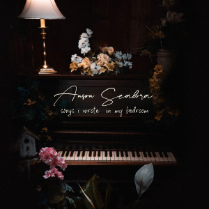 Album Songs I Wrote in My Bedroom from Anson Seabra