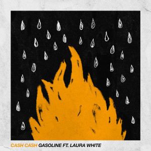 Album Gasoline (feat. Laura White) from Cash Cash
