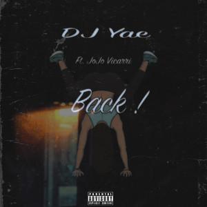 Album Back ! (Explicit) from DJ Yae