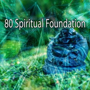 Yoga Workout Music的專輯80 Spiritual Foundation