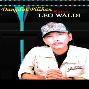 Dangdut Pilihan dari Leo Waldy