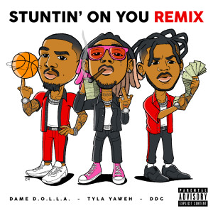 Album Stuntin' On You (Remix) from Dame D.O.L.L.A.