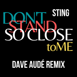 Sting的專輯Don't Stand So Close To Me