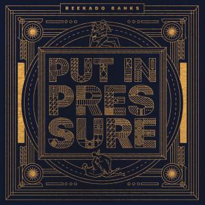 Album Put In Pressure from Reekado Banks