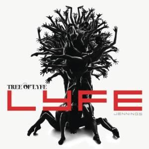 Album Tree Of Lyfe from Lyfe Jennings