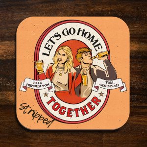 Album Let's Go Home Together (Stripped) from Tom Grennan