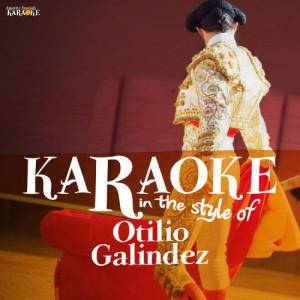Album Karaoke - In the Style of Otilio Galindez from Ameritz Spanish Karaoke