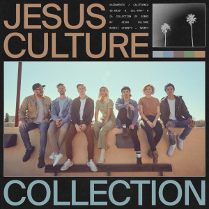 Album Jesus Culture Collection from Jesus Culture