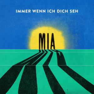 Album Immer Wenn Ich Dich Seh from MIA.