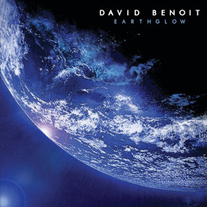 Album Earthglow from David Benoit