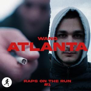 Album Atlanta (Explicit) from Raps On The Run