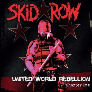 Album United World Rebellion - Chapter One from Skid Row