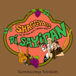 Di Sayidan (Keroncong Version) dari Shaggydog