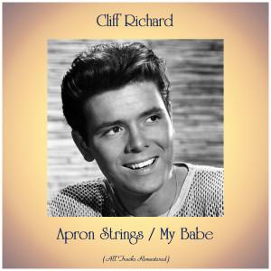 Cliff Richard的專輯Apron Strings / My Babe