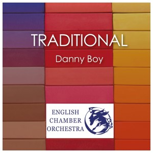 Album Danny Boy (Arr. for Orchestra) from English Chamber Orchestra