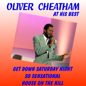 Album Oliver Cheatham at His Best from Oliver Cheatham