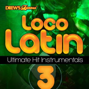 The Hit Crew的專輯Loco Latin Ultimate Hit Instrumentals, Vol. 3