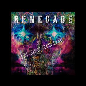 Renegade的專輯In My Room (Explicit)