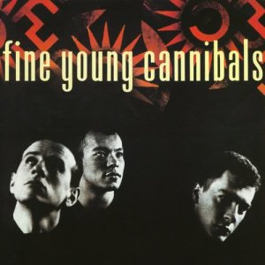 Album Fine Young Cannibals from Fine Young Cannibals