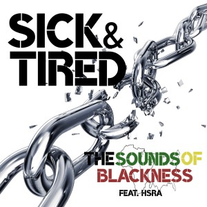 Sounds Of Blackness的專輯Sick & Tired