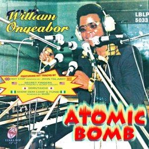 Album Atomic Bomb (Remixes) (Explicit) from William Onyeabor