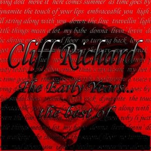 Cliff Richard的專輯The Early Years: The Best Of