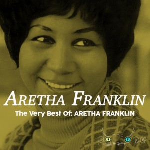 Aretha Franklin的專輯The Very Best Of: Aretha Franklin
