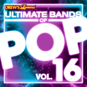 The Hit Crew的專輯Ultimate Bands of Pop, Vol. 16