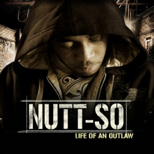 Album Life Of An Outlaw from Nutt-so