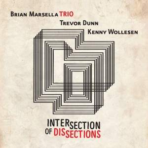 Album Intersection of Dissections from Trevor Dunn