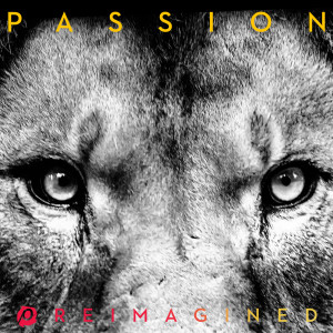 Album REIMAGINED from Passion