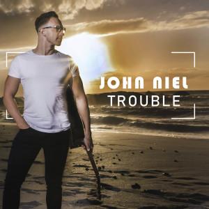 Album Trouble Single from John Niel