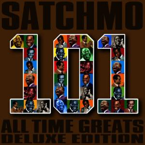Louis Armstrong的專輯Satchmo - 101 All Time Greats (Deluxe Edition)