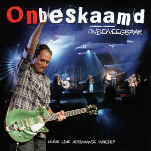 Album Onbeweegbaar (Live) from Onbeskaamd