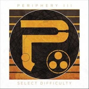 Album Periphery III: Select Difficulty from Periphery
