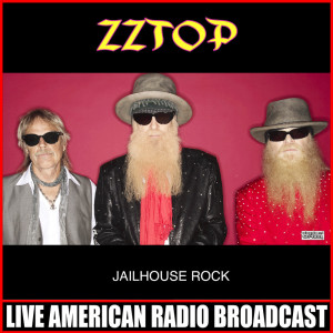 Listen to Jailhouse Rock (Live) song with lyrics from ZZ Top