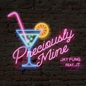 馮允謙的專輯Preciously Mine (feat. JT)