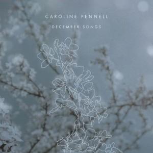 Album December Songs from Caroline Pennell