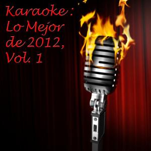 Ultimate Tribute Stars的專輯Karaoke: Lo Mejor de 2012, Vol. 1