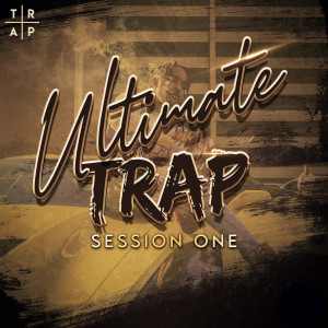 Ultimate Trap Session One