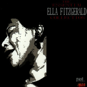 Ella Fitzgerald的專輯The Essential Ella Fitzgerald Collection