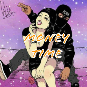 Listen to Money Time song with lyrics from Seko