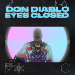 Don Diablo的專輯Eyes Closed