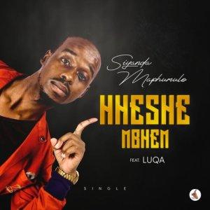 Album Hheshe Mbhem Single from Siyanda Maphumulo