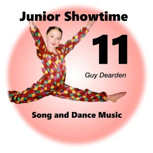Guy Dearden的專輯Junior Showtime 11 - Song and Dance Music